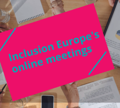Inclusion Europe's online meetings open to all
